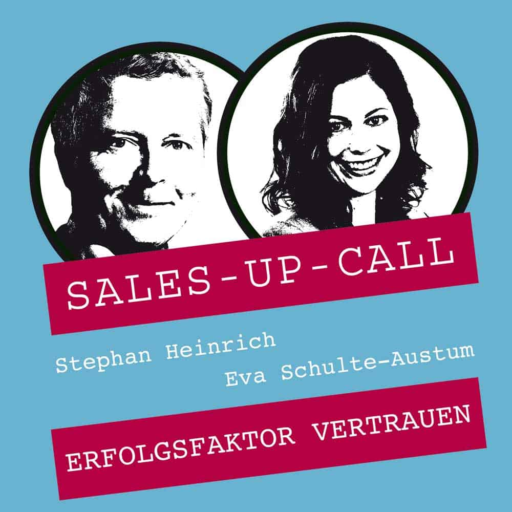 Sales up Call mit Eva Schulte-Austum