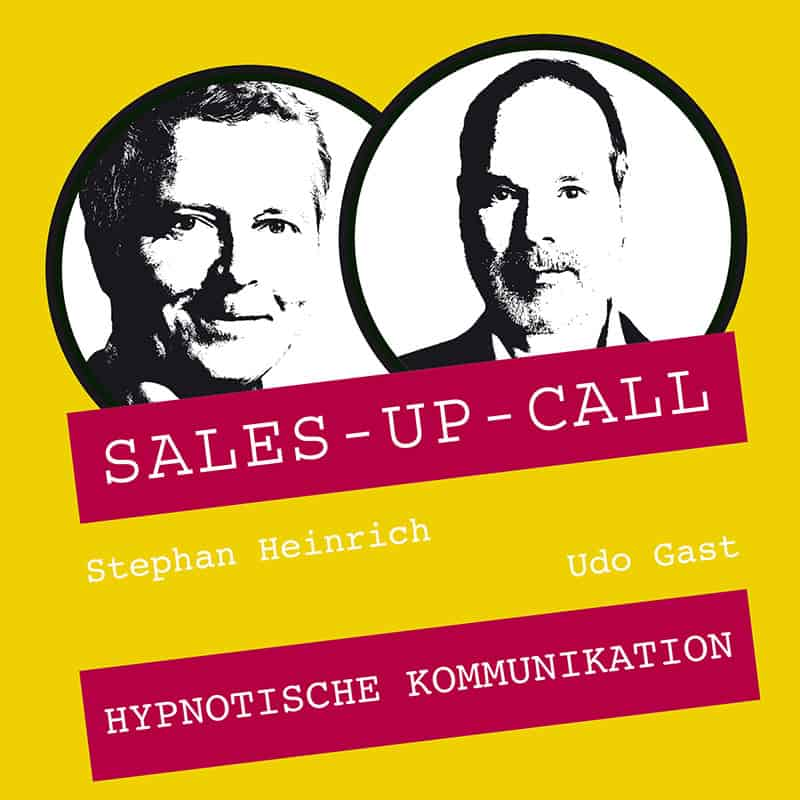 Sales up Call mit Udo Gast