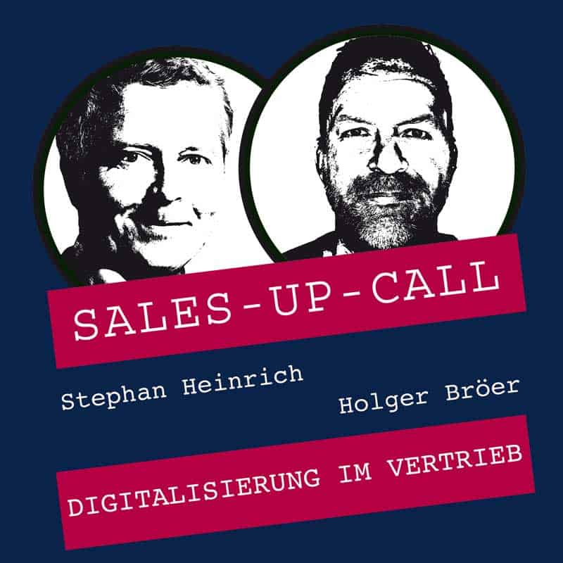 Sales-up-Call mit Holger Bröer