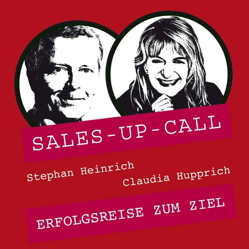 Sales-up-Call mit Claudia Hupprich